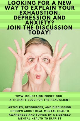 www.mountainmindset.org A therapy blog for the real client